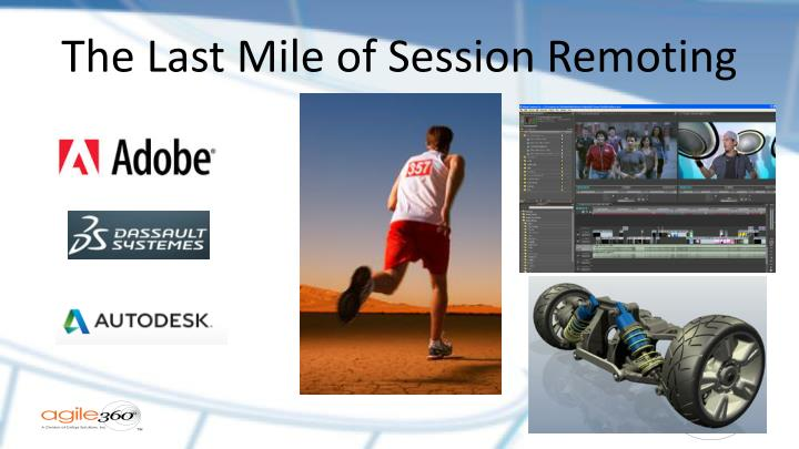 The Last Mile of Session