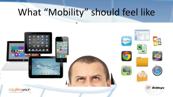 """What """"Mobility"""" should feel like"""