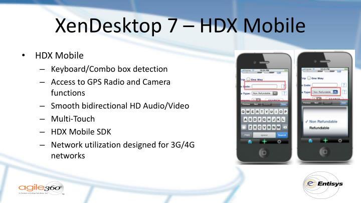 XenDesktop 7 – HDX Mobile