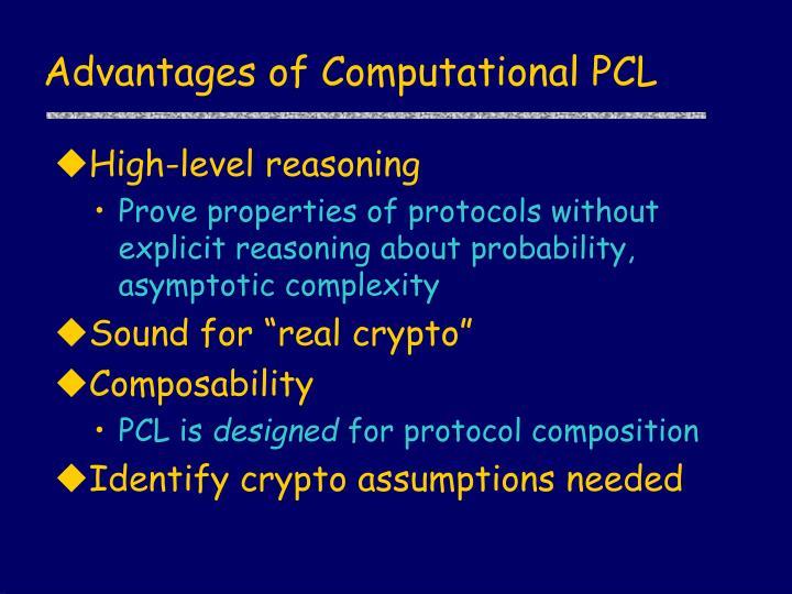 Advantages of Computational PCL