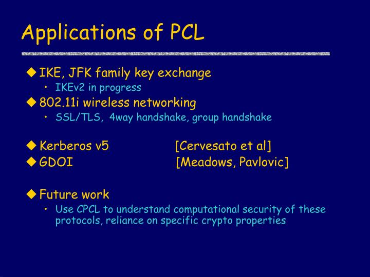 Applications of PCL