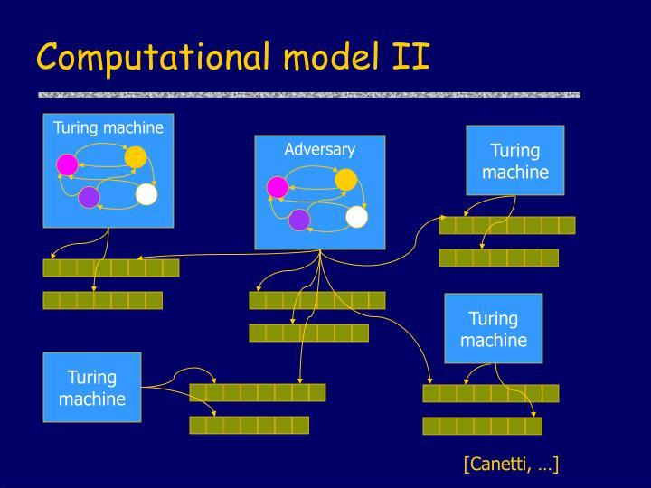 Computational model II