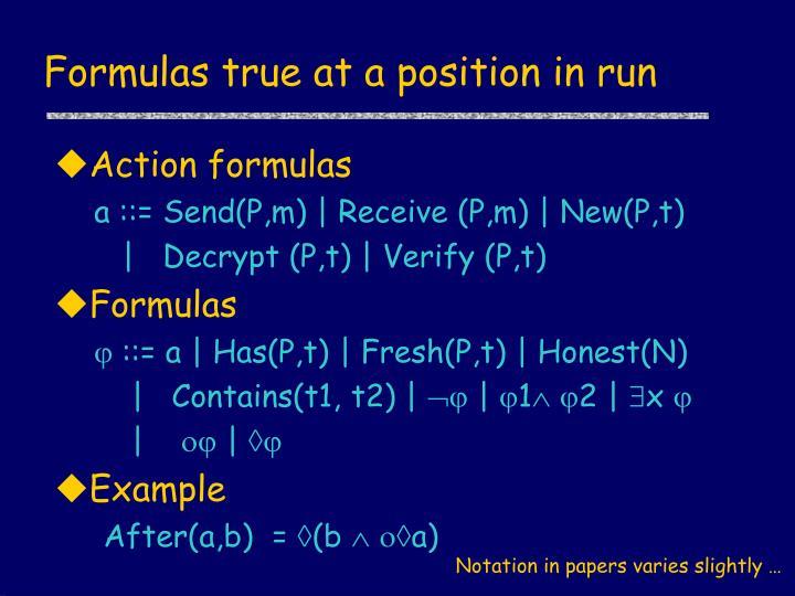 Formulas true at a position in run