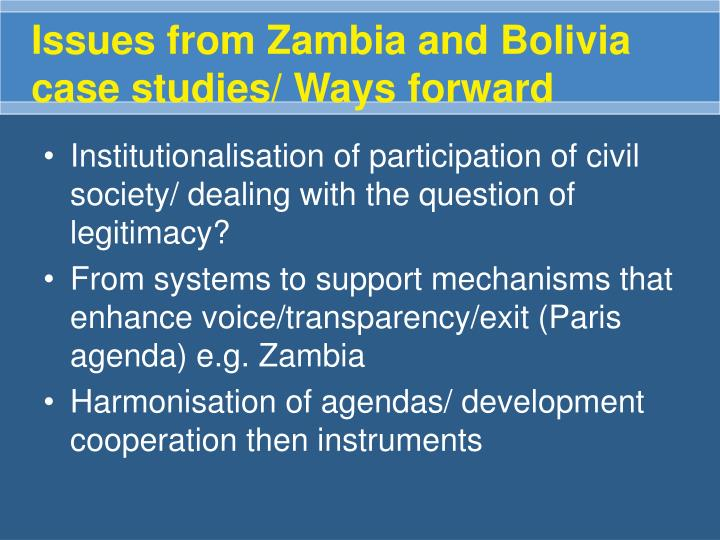 Issues from Zambia and Bolivia case studies/ Ways forward