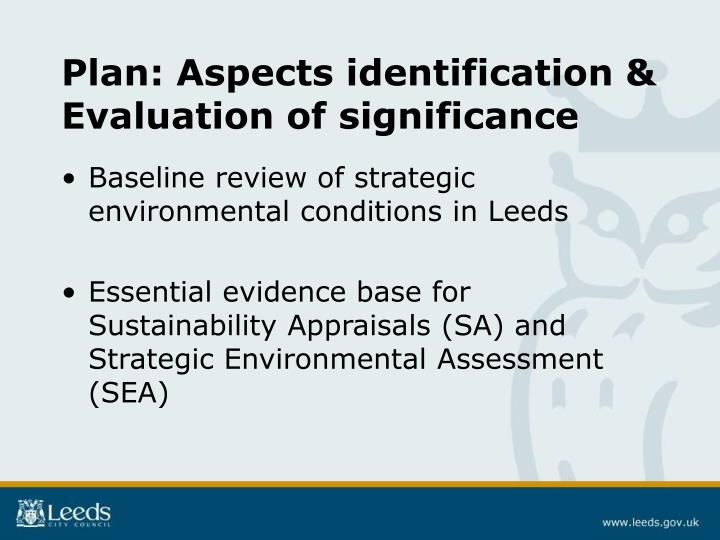 Plan: Aspects identification & Evaluation of significance