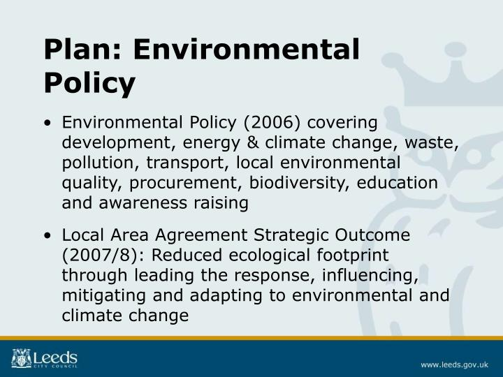 Plan: Environmental Policy
