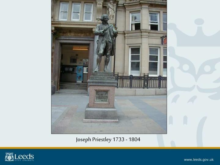 Joseph Priestley 1733 - 1804