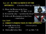 lev 1 5 h the sacrifice of the offering a sacrifice s lain cp acts 2 23