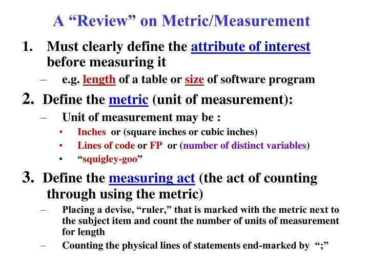 """A """"Review"""" on Metric/Measurement"""
