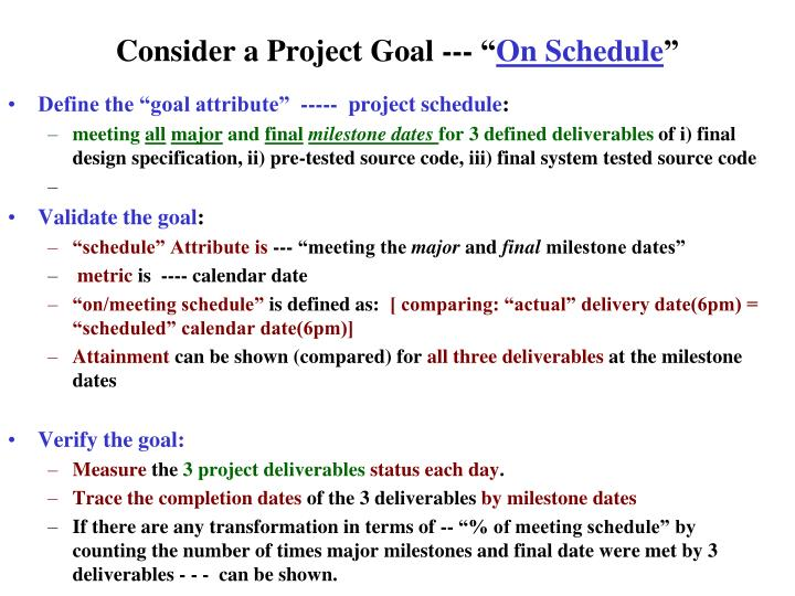 """Consider a Project Goal --- """""""