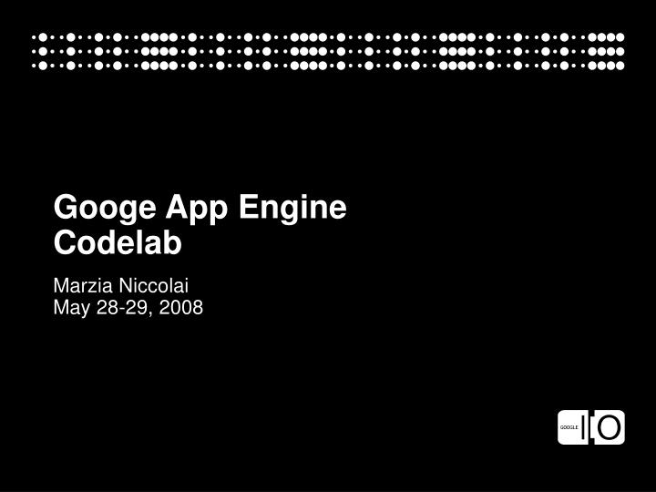 Googe app engine codelab