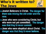 who s it written to the jews