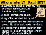 who wrote it paul
