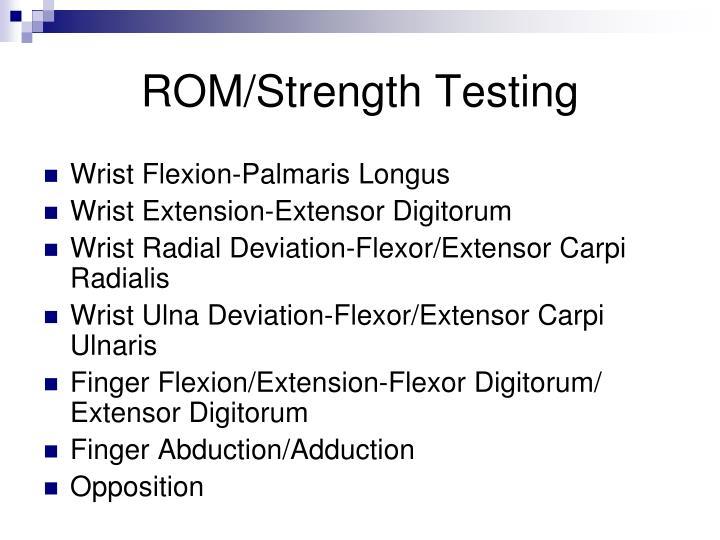 ROM/Strength Testing