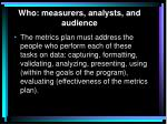 who measurers analysts and audience