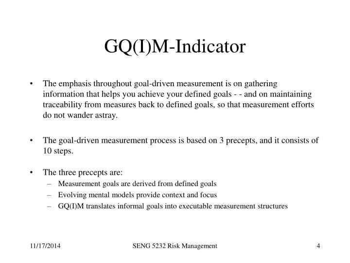 GQ(I)M-Indicator