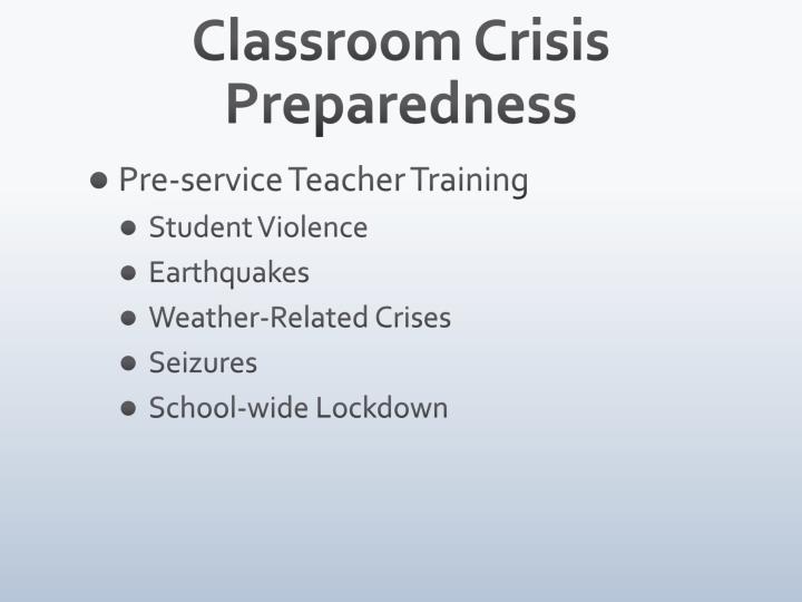 Classroom Crisis Preparedness