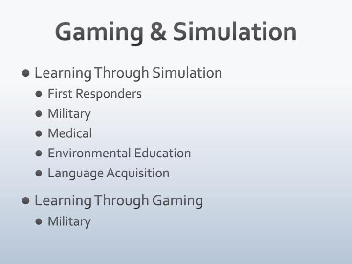 Gaming & Simulation