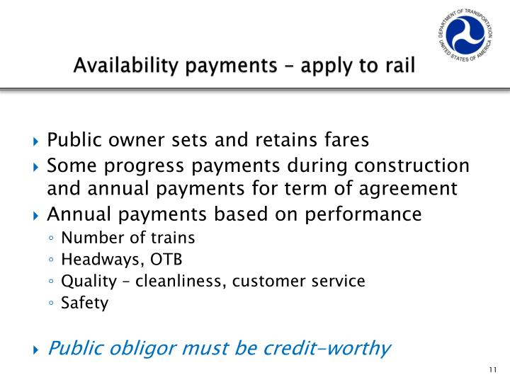 Availability payments – apply to rail