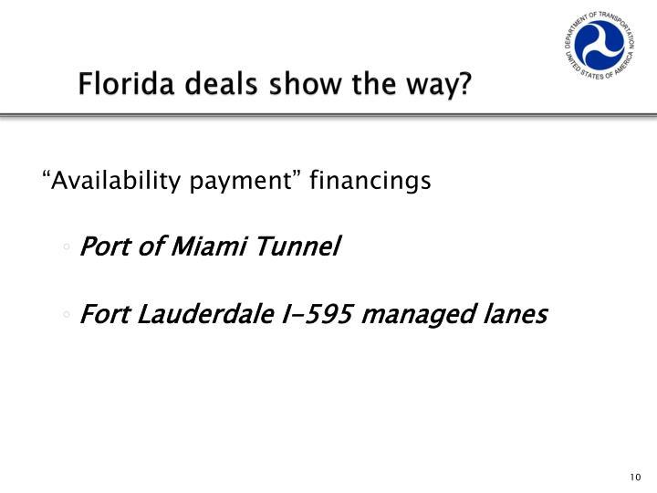 Florida deals show the way?