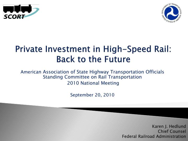 Private Investment in High-Speed Rail: Back to the Future