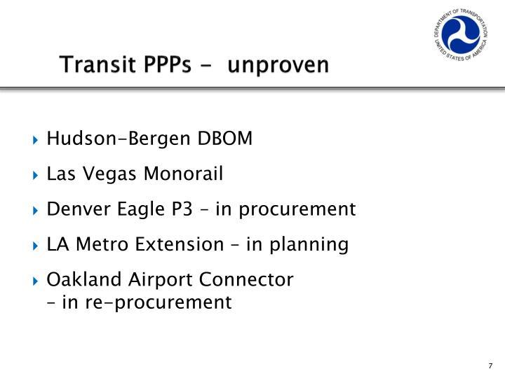 Transit PPPs -  unproven