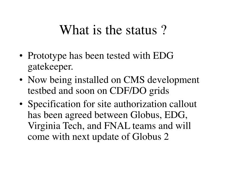 What is the status ?