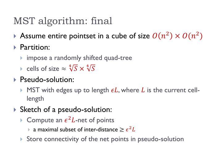 MST algorithm: final