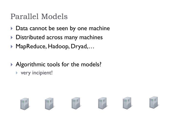 Parallel Models