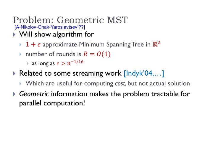 Problem: Geometric MST