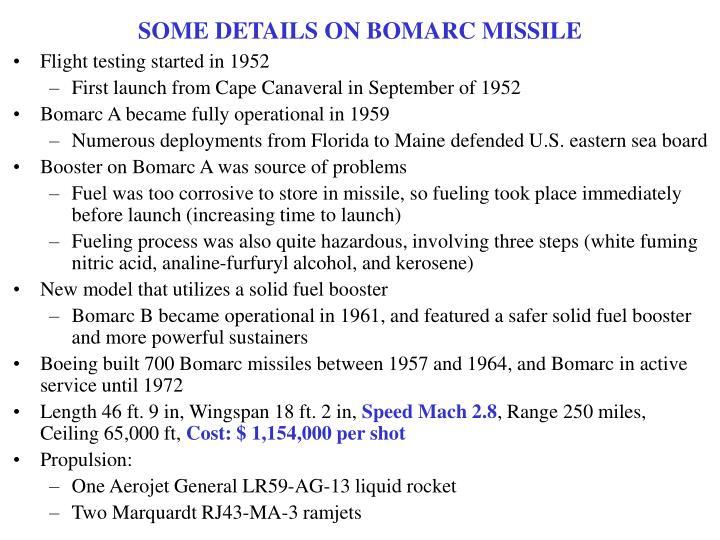 SOME DETAILS ON BOMARC MISSILE