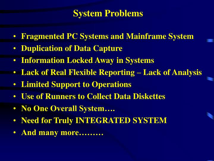 System Problems