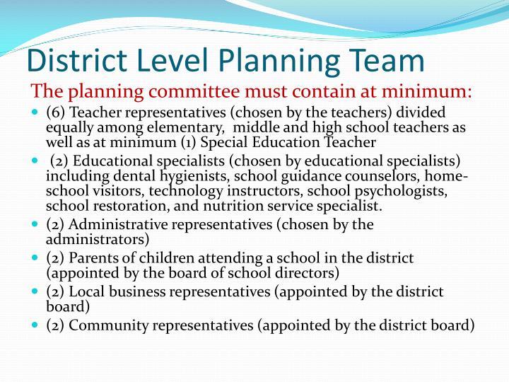 District Level Planning Team