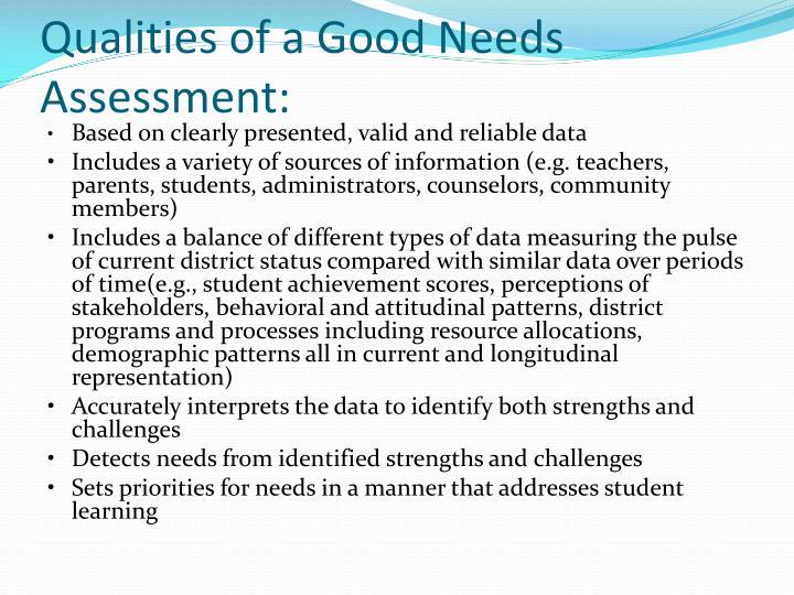 Qualities of a Good Needs Assessment: