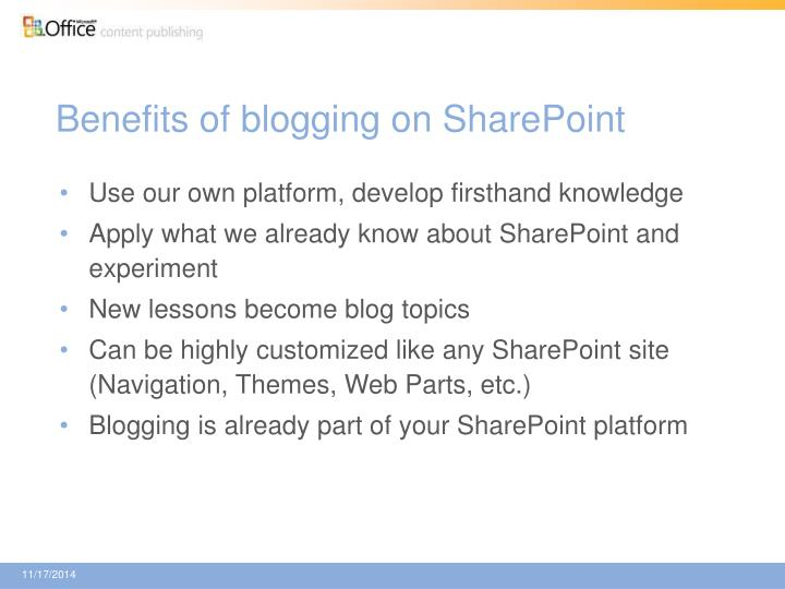 Benefits of blogging on SharePoint