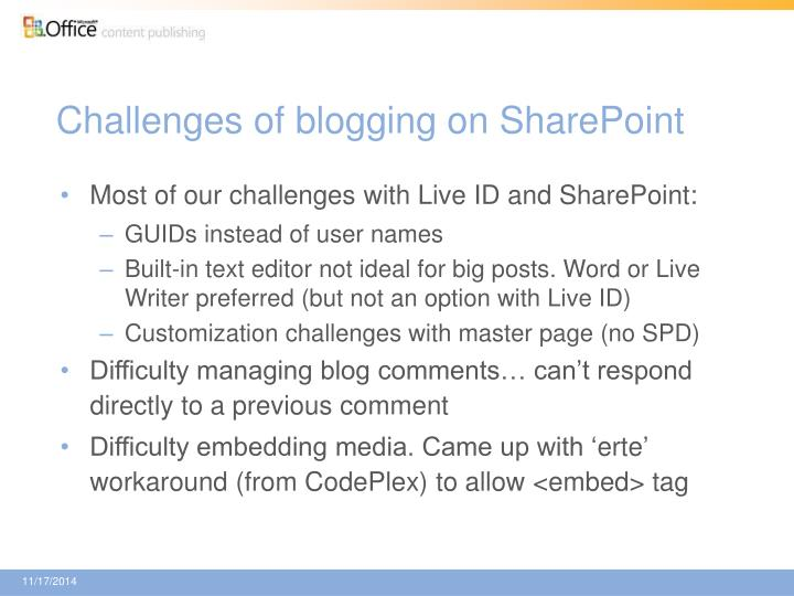 Challenges of blogging on SharePoint