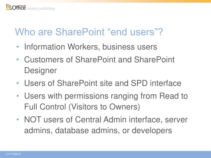 """Who are SharePoint """"end users""""?"""