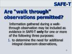 are walk through observations permitted