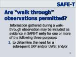 are walk through observations permitted1