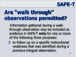 are walk through observations permitted2