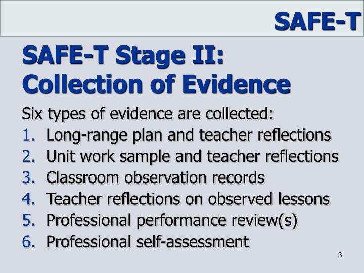 Safe t stage ii collection of evidence