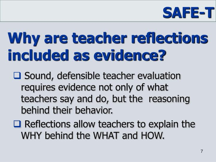 Why are teacher reflections included as evidence?