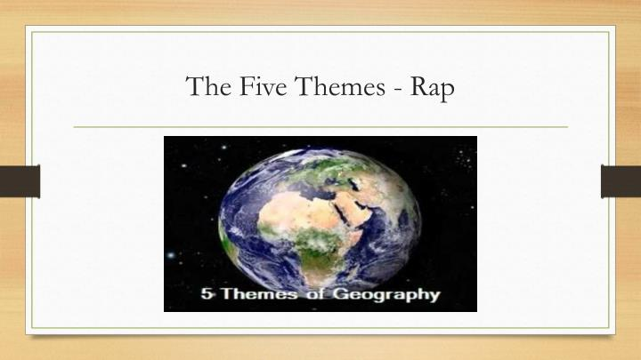 The five themes rap