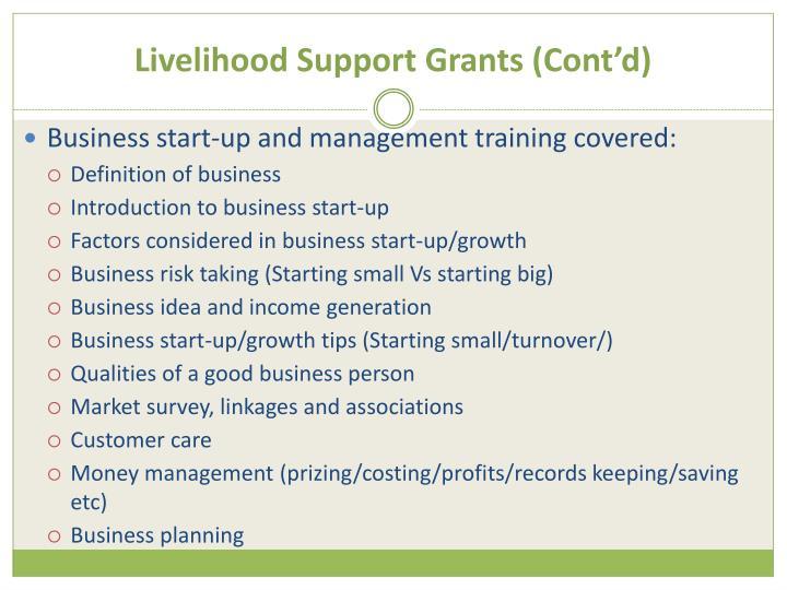 Livelihood Support Grants (Cont'd)