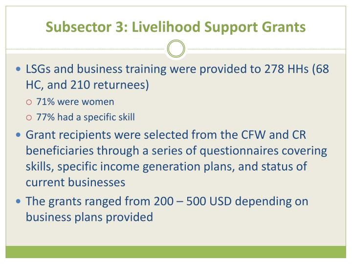 Subsector 3: Livelihood Support Grants