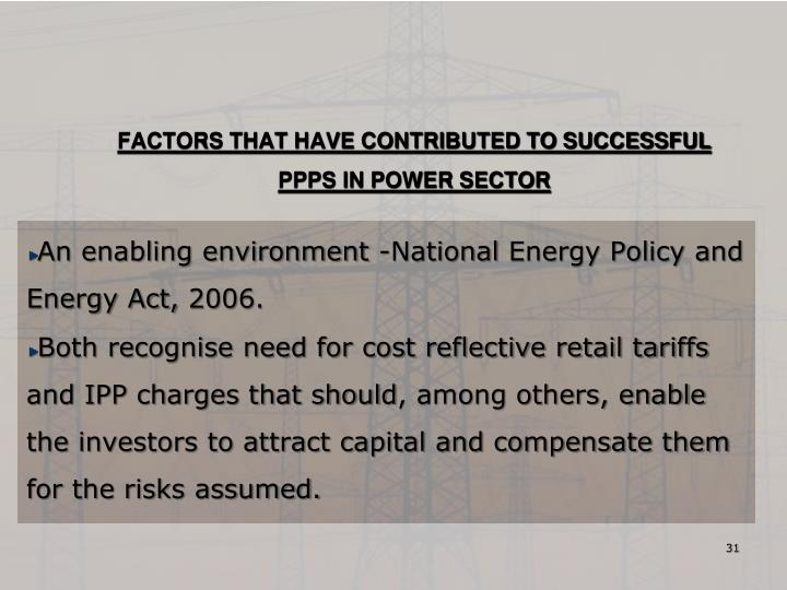 FACTORS THAT HAVE CONTRIBUTED TO SUCCESSFUL PPPS IN POWER SECTOR