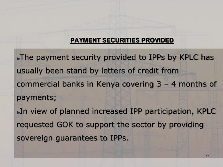 PAYMENT SECURITIES PROVIDED