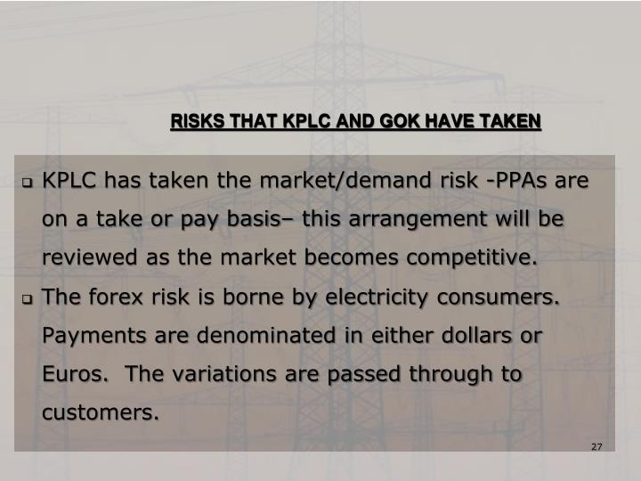 RISKS THAT KPLC AND GOK HAVE TAKEN