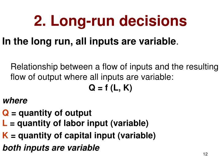 2. Long-run decisions