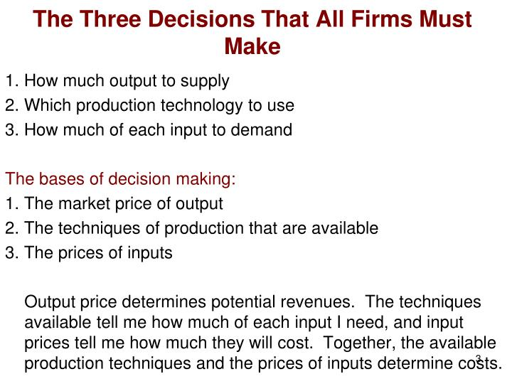 The Three Decisions That All Firms Must Make